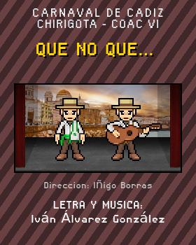 Libreto de Chirigota Que No Que... del Carnaval de Cadiz