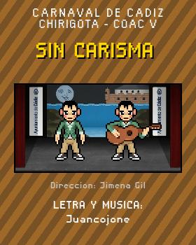 Libreto de Chirigota Sin Carisma del Carnaval de Cadiz