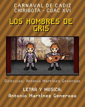 Libreto de Chirigota Los Hombres De Gris del Carnaval de Cadiz