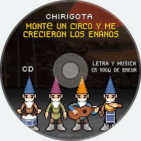 Cd de Chirigota Monté Un Circo Y Me Crecieron Los Enanos del Carnaval de Cadiz