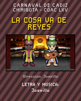 Libreto de Chirigota La Cosa Va De Reyes del Carnaval de Cadiz