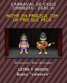 Libreto de Chirigota Noche En Fragela, Con Un Frio Que Pela del Carnaval de Cadiz