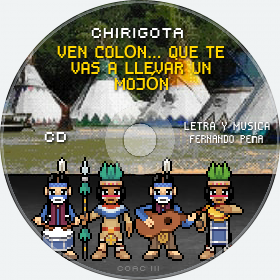 Cd de Chirigota Ven Colón... Que Te Vas A Llevar Un Mojón del Carnaval de Cadiz