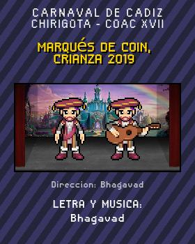 Libreto de Chirigota Marqués De Coin, Crianza 2019 del Carnaval de Cadiz
