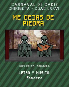 Libreto de Chirigota Me Dejas De Piedra del Carnaval de Cadiz