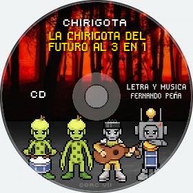 Cd de Chirigota La Chirigota Del Futuro Al 3 En 1 del Carnaval de Cadiz
