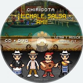 Cd de Chirigota ¡Échale Salsa Ahí! del Carnaval de Cadiz