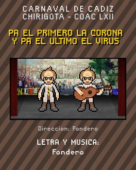 Libreto de Chirigota Pa El Primero La Corona Y Pa El Ultimo El Virus del Carnaval de Cadiz