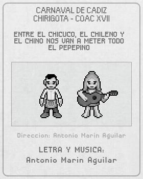 Libreto de Chirigota Entre El Chicuco, El Chileno Y El Chino Nos Van A Meter Todo El Pepepino del Carnaval de Cadiz