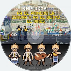 Cd de Chirigota Pa El Primero La Corona Y Pa El Ultimo El Virus del Carnaval de Cadiz