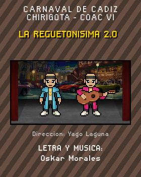 Libreto de Chirigota La Reguetonisima 2.0 del Carnaval de Cadiz