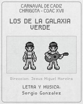 Libreto de Chirigota Los De La Galaxia Verde del Carnaval de Cadiz