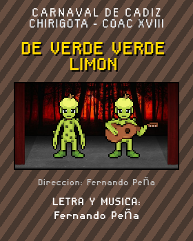 Libreto de Chirigota De Verde Verde Limon del Carnaval de Cadiz