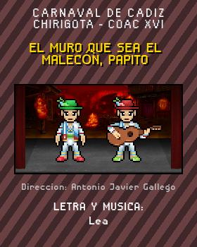Libreto de Chirigota El Muro Que Sea El Malecón, Papito del Carnaval de Cadiz