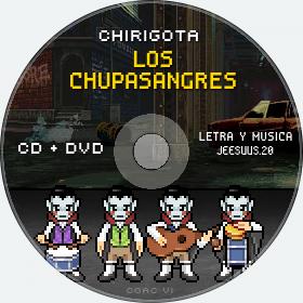 Cd de Chirigota Los Chupasangres del Carnaval de Cadiz