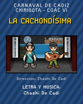 Libreto de Chirigota La Cachondísima del Carnaval de Cadiz