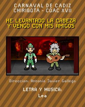 Libreto de Chirigota He Levantado La Cabeza Y Vengo Con Mis Amigos del Carnaval de Cadiz