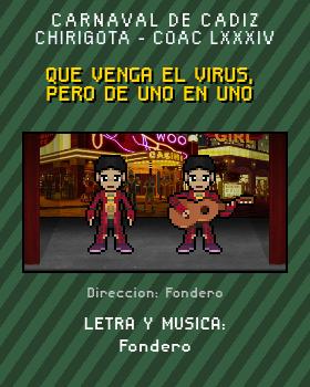 Libreto de Chirigota Que Venga El Virus, Pero De Uno En Uno del Carnaval de Cadiz