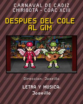 Libreto de Chirigota Despues Del Cole Al Gim del Carnaval de Cadiz