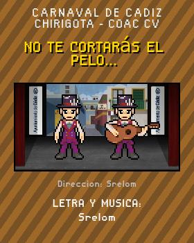 Libreto de Chirigota No Te Cortarás El Pelo... del Carnaval de Cadiz