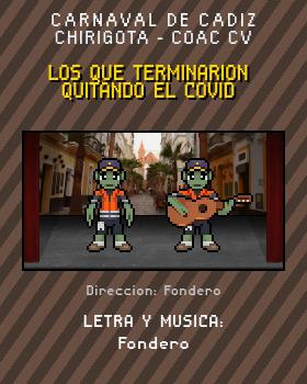 Libreto de Chirigota Los Que Terminarion Quitando El Covid del Carnaval de Cadiz