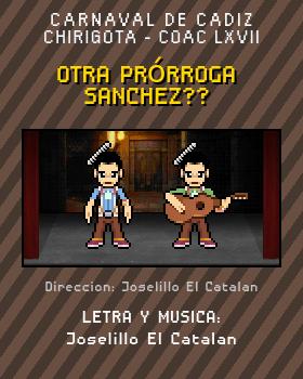 Libreto de Chirigota Otra Prórroga Sanchez?? del Carnaval de Cadiz