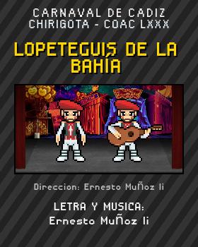 Libreto de Chirigota Lopeteguis De La Bahía del Carnaval de Cadiz