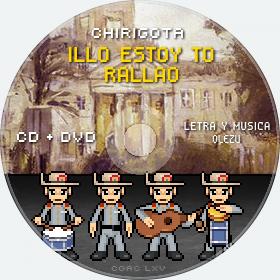Cd de Chirigota Illo Estoy To Rallao del Carnaval de Cadiz