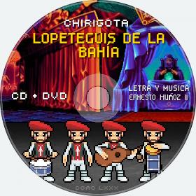 Cd de Chirigota Lopeteguis De La Bahía del Carnaval de Cadiz